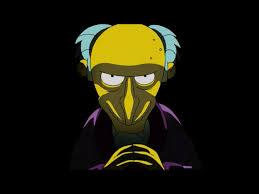 Mr Burns Excellent Meme - pin by jaime robledo on mr burns art board pinterest burns