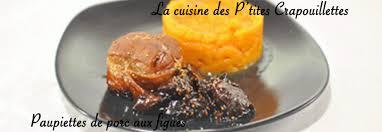 comment cuisiner des figues paupiettes de porc aux figues la cuisine des p tites crapouillettes