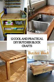 12 cool and practical diy butcher block crafts shelterness 12 cool and practical diy butcher block crafts