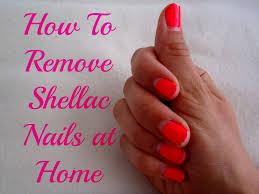 how to reomve shellac nails gel nail polish at home nails