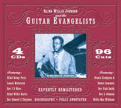 Soul Of A Man Blind Willie Johnson Various Blind Willie Johnson And The Guitar Evangelists Cd At