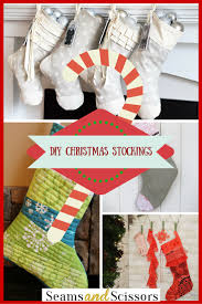 christmas sewing projects diy christmas stockings seams and