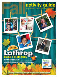 city of lathrop fall 2015 activity guide by city of lathrop issuu
