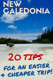 travel tips images New caledonia travel tips 20 tips for an easier and cheaper trip png