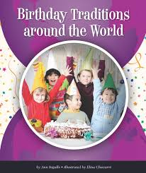 birthday and traditions around the world ingalls