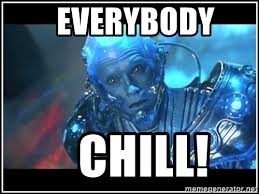 Mr Freeze Meme - everybody chill mr freeze wtf meme generator