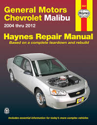 chevrolet malibu 04 12 haynes repair manual haynes manuals