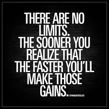 motivational quote running there are no limits the sooner you realize that the faster you u0027ll