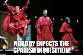 Spanish Inquisition Meme - nobody expects the spanish inquisition memes and quotes
