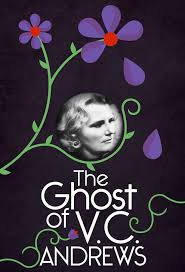 the ghost of v c andrews the life death and afterlife of the