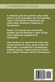 native plants list pennsylvania native plants perennials habitat and culture