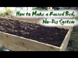 how to make raised no dig vegetable beds youtube