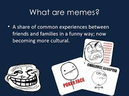 What Are Memes - memes 2016