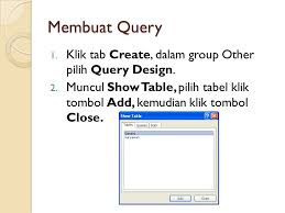 membuat query tabel database table by d e w i ppt download
