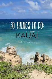 30 things to do on the island of kauai