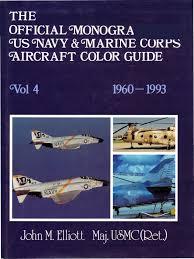 official monogram us navy u0026 marine corps aircraft color guide vol