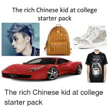 Chinese Kid Meme - the rich chinese kid at college starter pack the rich chinese kid