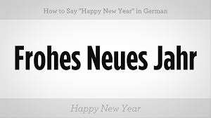 how to say happy new year in german german lessons