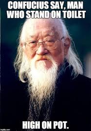 Confucius Says Meme - confucius say imgflip