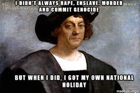 Native Memes - columbus day 2015 best funny gifs memes heavy com page 9