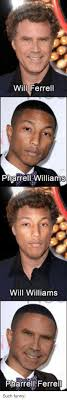 Meme Ferre - will ferrell pharrell williams will williams pharrell ferre such