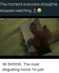 Most Disgusting Memes - the moment everyone should ve stopped watching im shook the most