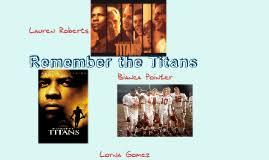 remember the titans by bianca pointer on prezi