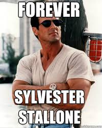 Stallone Meme - forever sylvester stallone memes quickmeme