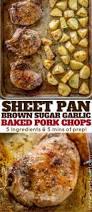 brown sugar garlic oven baked pork chops dinner then dessert