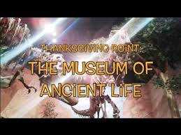 the museum of ancient thanksgiving point