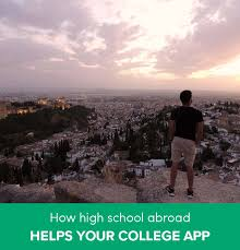 How to Use High School Abroad to Boost Your College Application     Go Overseas