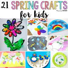 21 spring crafts for kids spring crafts for kids home and arts