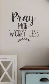 10 best wall decal images on pinterest custom wall decals vinyl pray more worry less vinyl wall decal wall quotes bible quotes verses
