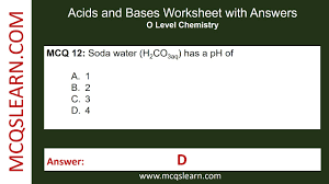 acids and bases worksheet with answers mcqslearn free videos