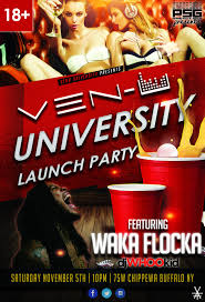 venuniversity launch party ft waka flocka u2013 tickets u2013 venu