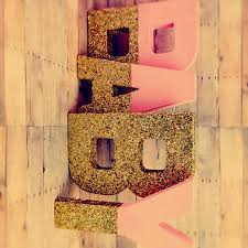 gold glitter letters pink and gold self standing you glitter
