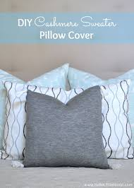 How Do I Make Cushion Covers Diy Cashmere Sweater Pillow Cover