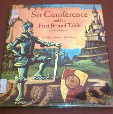Sir Cumference And The First Round Table Adventist Librarian Help Math Books