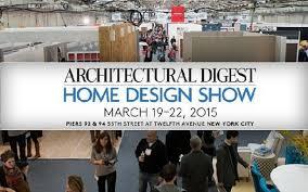 home design show nyc 2015 architectural digest home design show 2015 new york design agenda