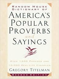 random house dictionary of america s popular proverbs