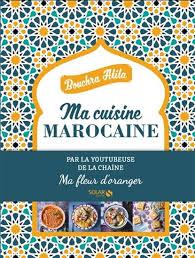 jeux de cuisine marocaine atita bouchra ma cuisine marocaine cuisine du monde livres
