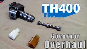 th400 rebuild governor youtube