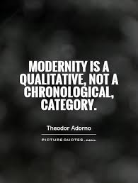 quotes about tradition and modernity 13 quotes
