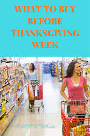 what to buy before thanksgiving week robin smith