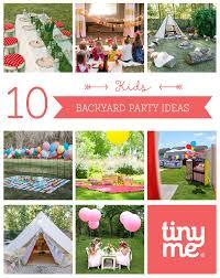 10 kids backyard party ideas tinyme blog
