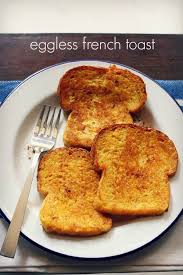 eggless french toast recipe how to make eggless french toast recipe