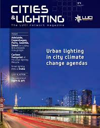 seattle city light change of address read the fifth edition of cities lighting magazine luci association