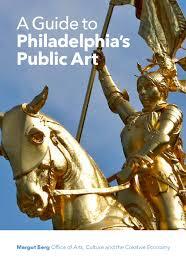 a guide to philadelphia u0027s public art by margot berg city of
