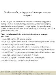 Sample Resume General by Top 8 Manufacturing General Manager Resume Samples 1 638 Jpg Cb U003d1437640179