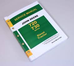 john deere 720 730 diesel tractor service technical manual repair